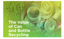 The Value of Can and Bottle Recycling