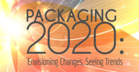 Packaging 2020: Envisiong Changes, Seeing Trends